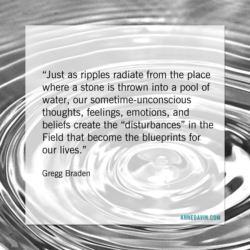 Gregg Braden on Thoughts - Anne Davin